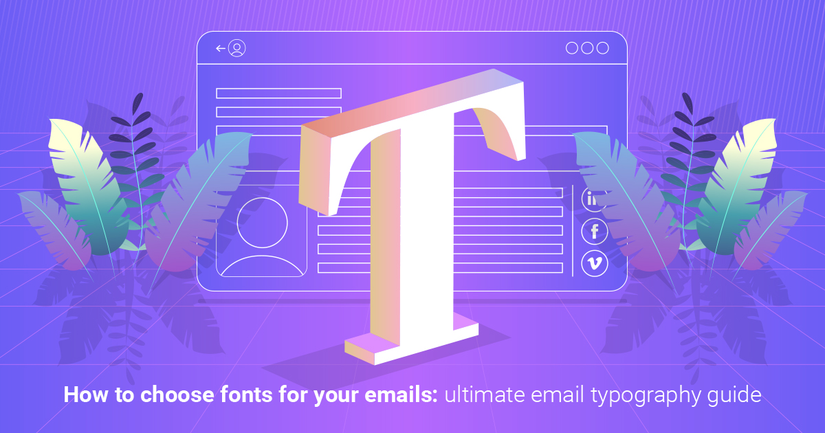 How to choose fonts for your emails