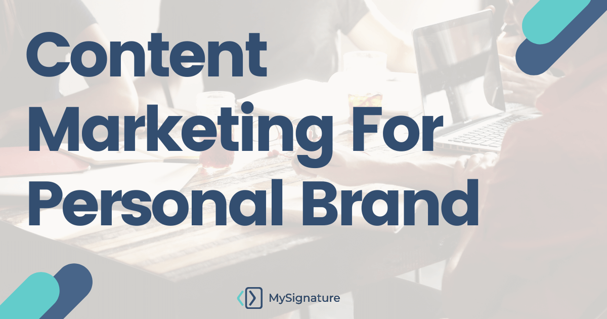 Content Marketing For Personal Brand