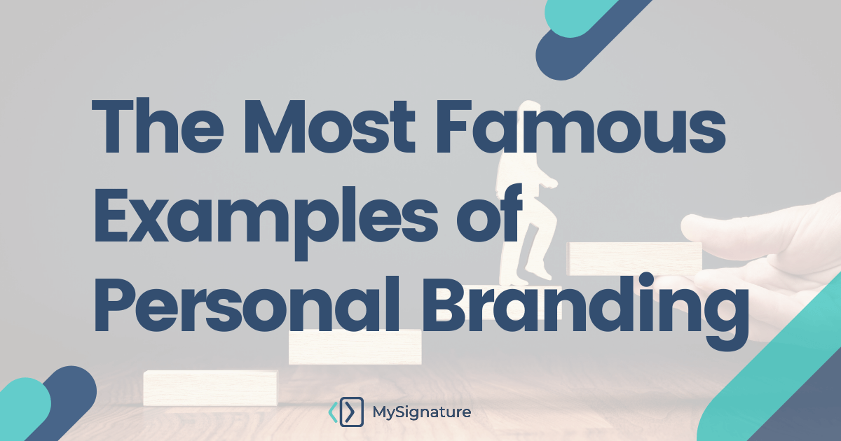 The Most Famous Examples of Personal Branding -srandart