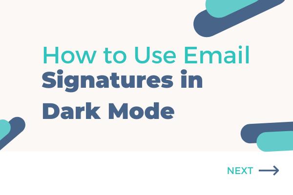 email signature in dark mode