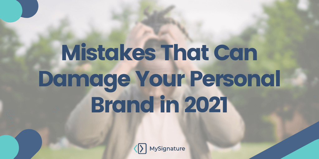 Mistakes That Can Damage Your Personal Brand in 2021-tw (1)